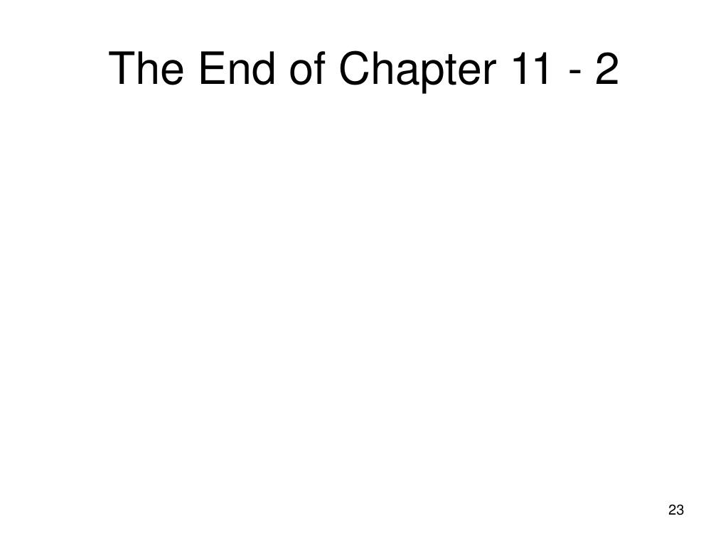 The End of Chapter 11 - 2