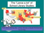 the lance a lot of school library studies