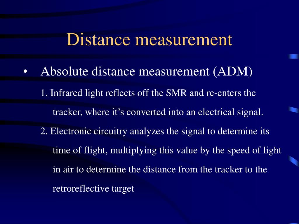 Absolute distance measurement (ADM)