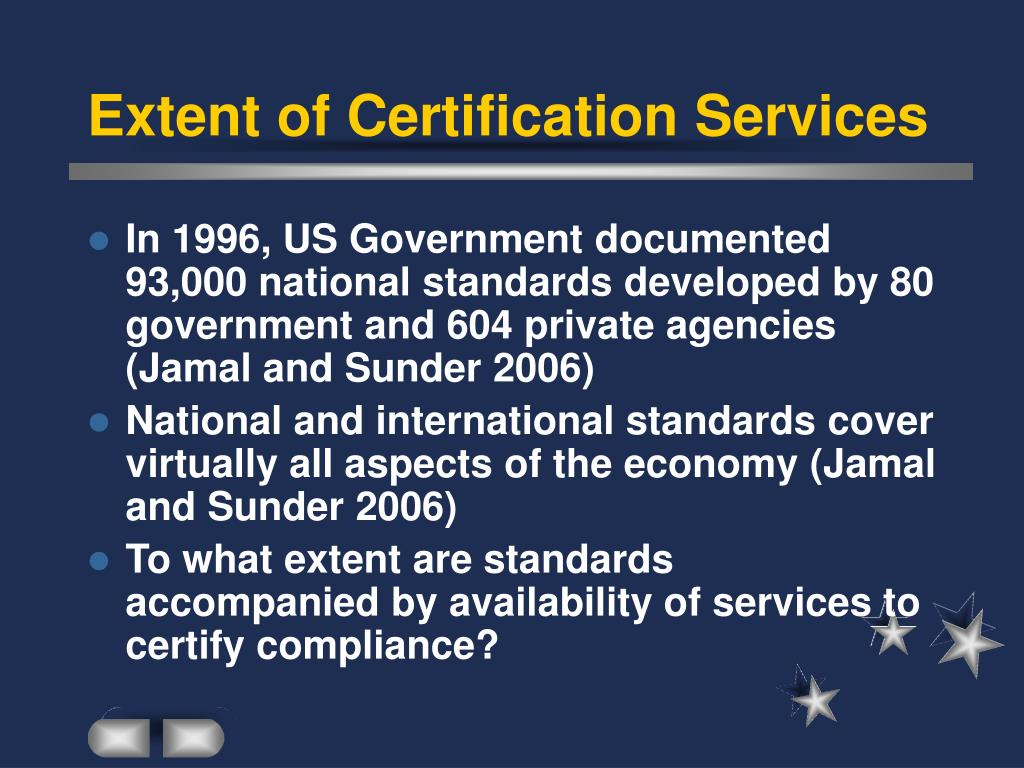 Extent of Certification Services