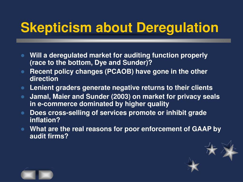 Skepticism about Deregulation