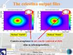 the celestina output files136