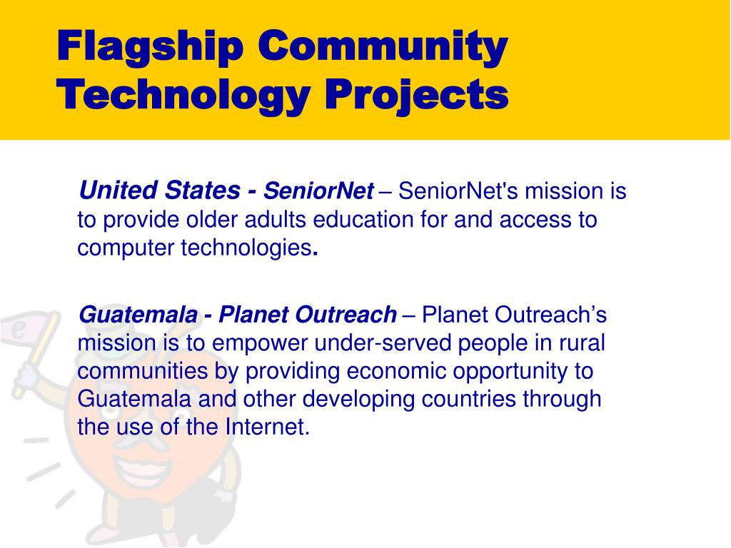 Flagship Community Technology Projects