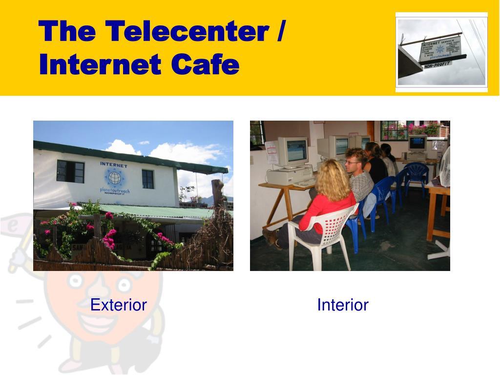 The Telecenter /
