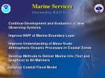 marine services outstanding r d needs