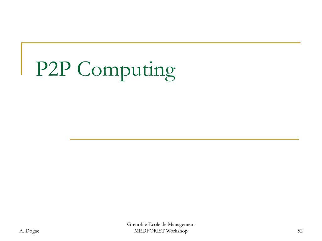 P2P Computing