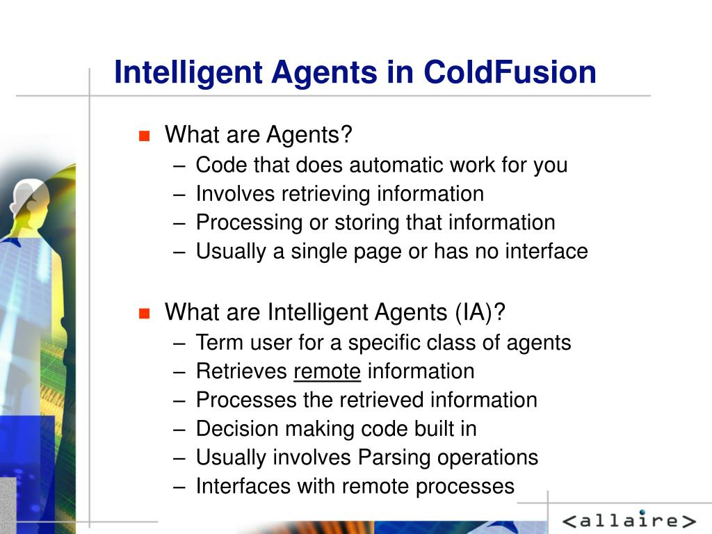 Intelligent Agents in ColdFusion