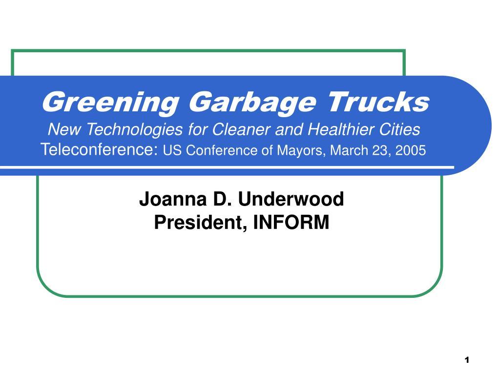 Greening Garbage Trucks