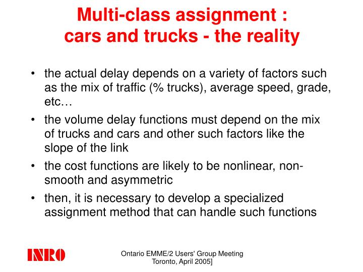 Multi class assignment cars and trucks the reality