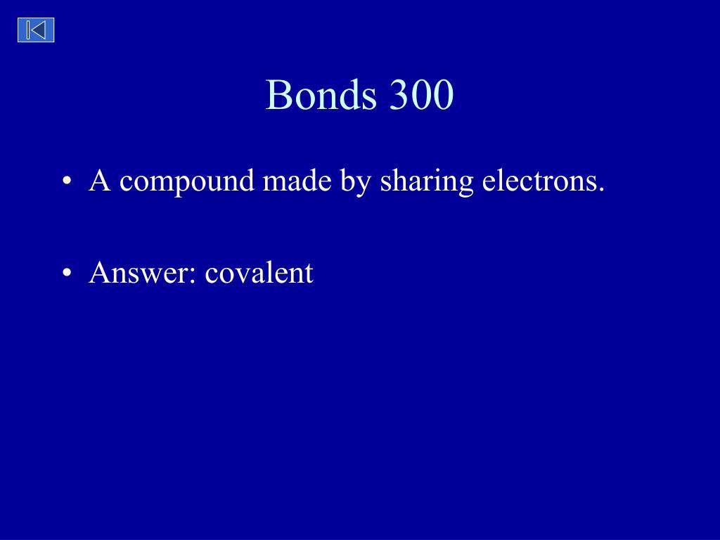 Bonds 300