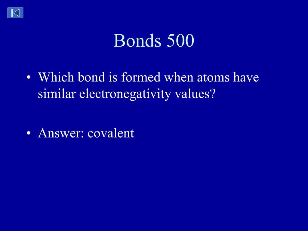 Bonds 500