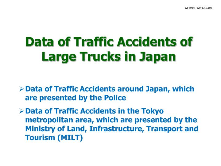Data of traffic accidents of large trucks in japan