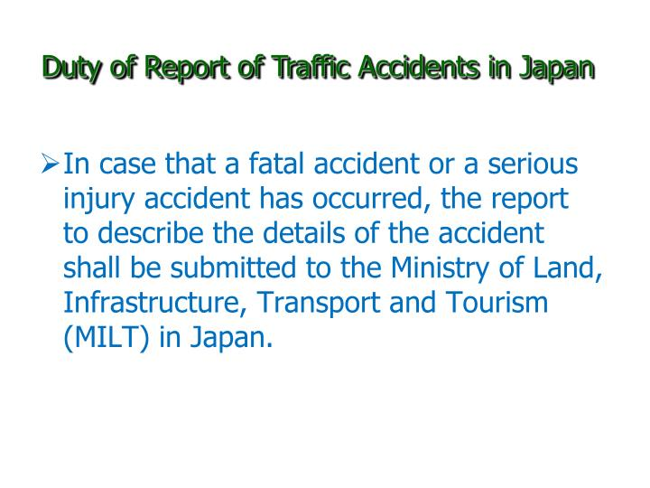 Duty of Report of Traffic Accidents in Japan