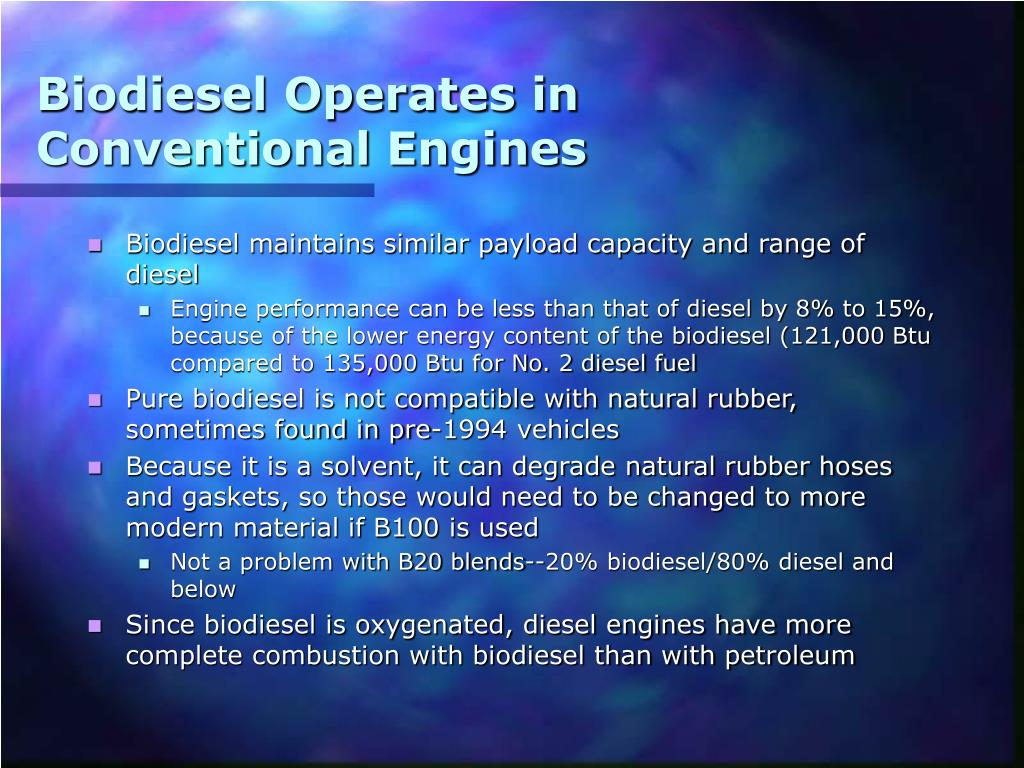 Biodiesel Operates in Conventional Engines