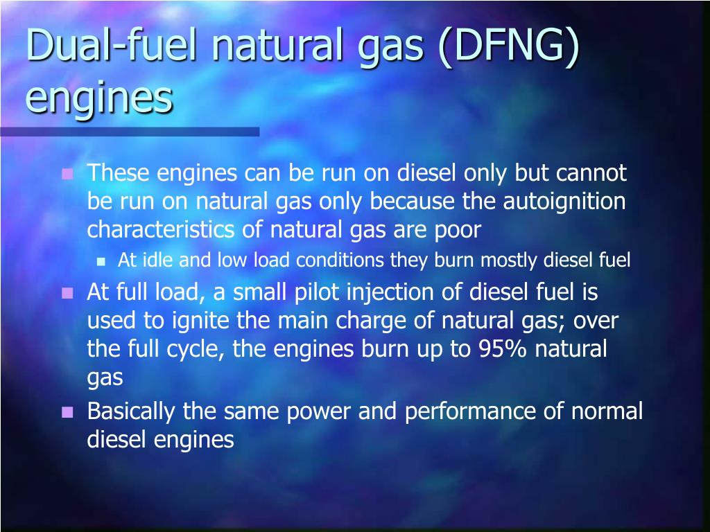 Dual-fuel natural gas (DFNG) engines
