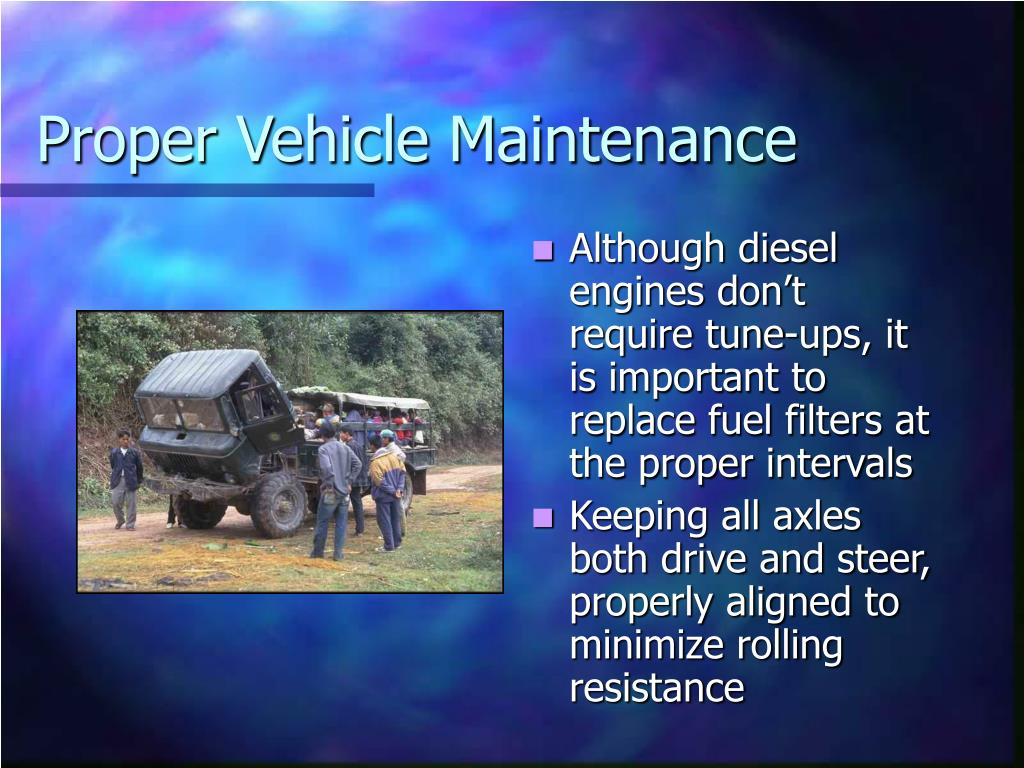 Proper Vehicle Maintenance