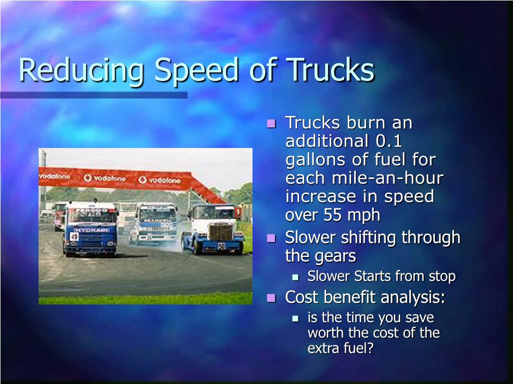 Reducing Speed of Trucks