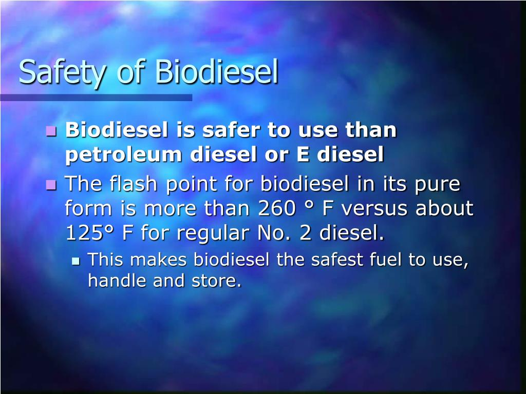 Safety of Biodiesel