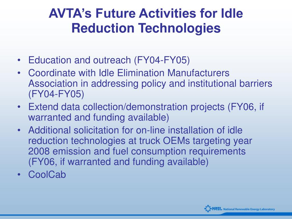 AVTA's Future Activities for Idle Reduction Technologies