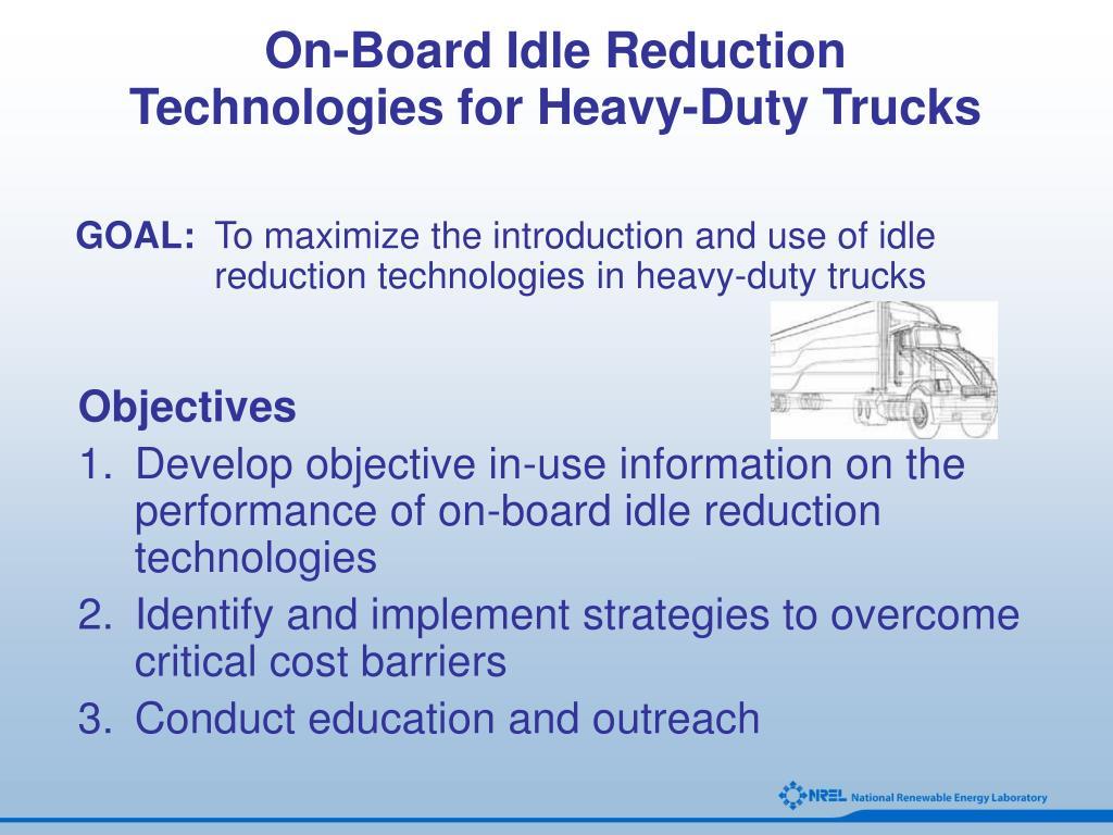 On-Board Idle Reduction Technologies for Heavy-Duty Trucks