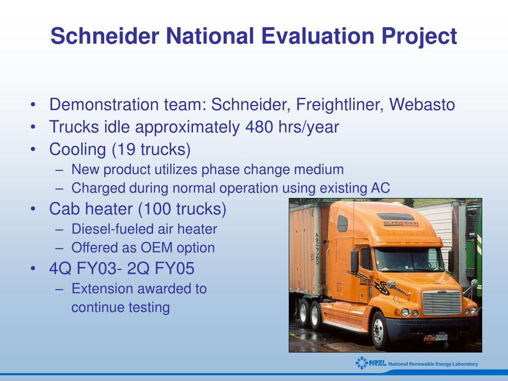 Schneider National Evaluation Project