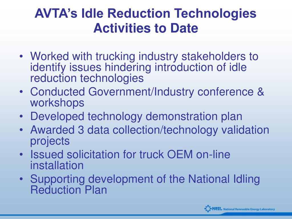 AVTA's Idle Reduction Technologies Activities to Date