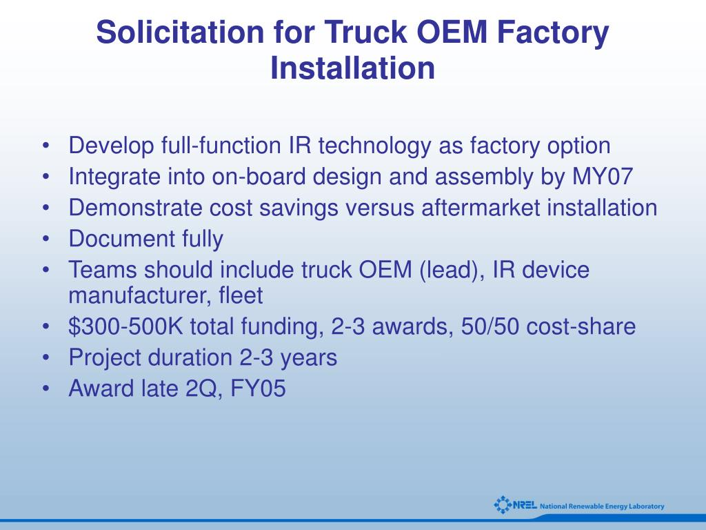 Solicitation for Truck OEM Factory Installation