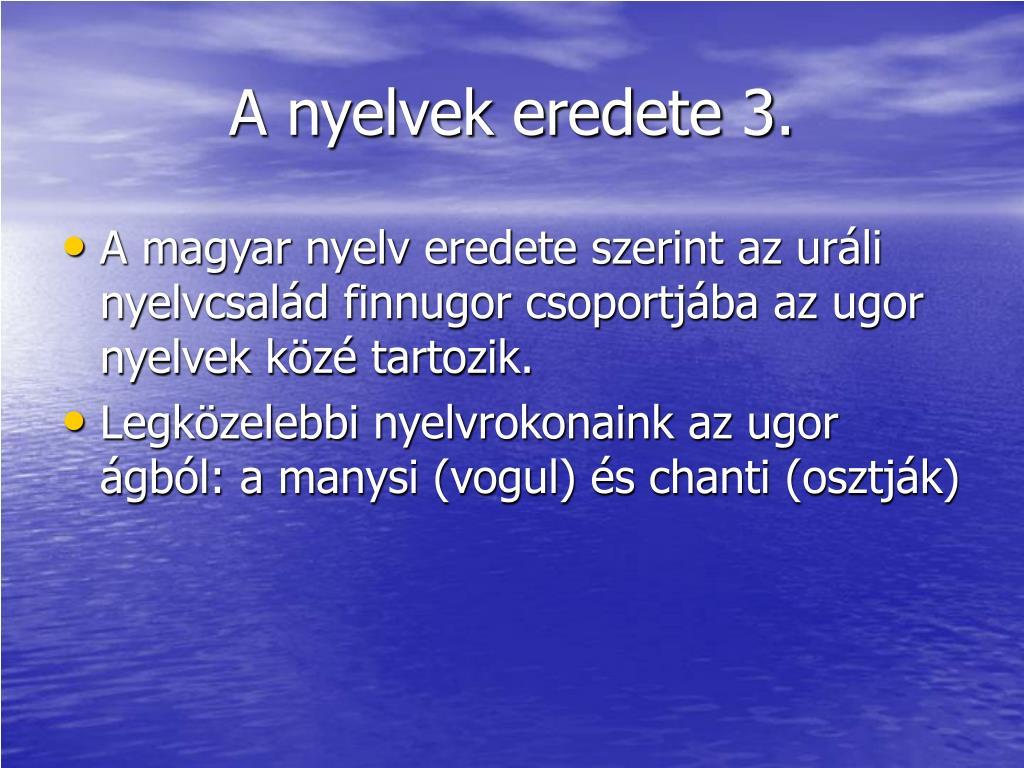A nyelvek eredete 3.