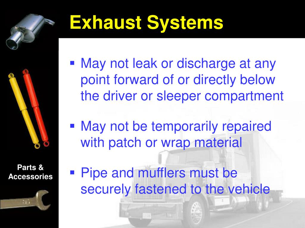 May not leak or discharge at any point forward of or directly below the driver or sleeper compartment