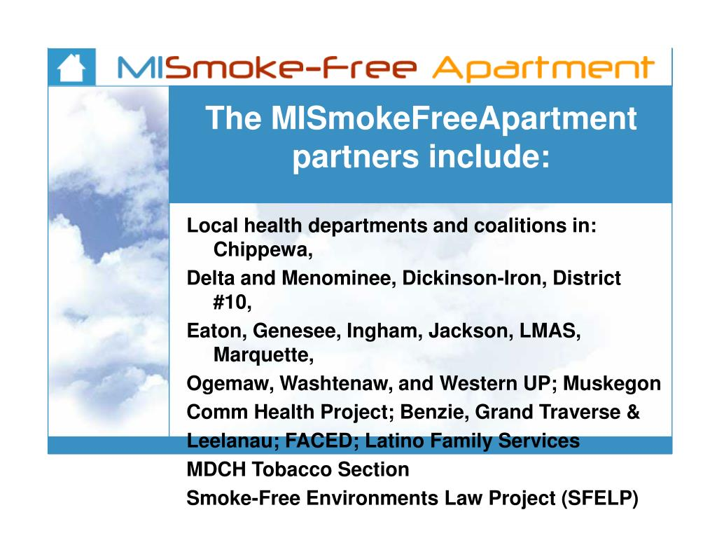 The MISmokeFreeApartment partners include:
