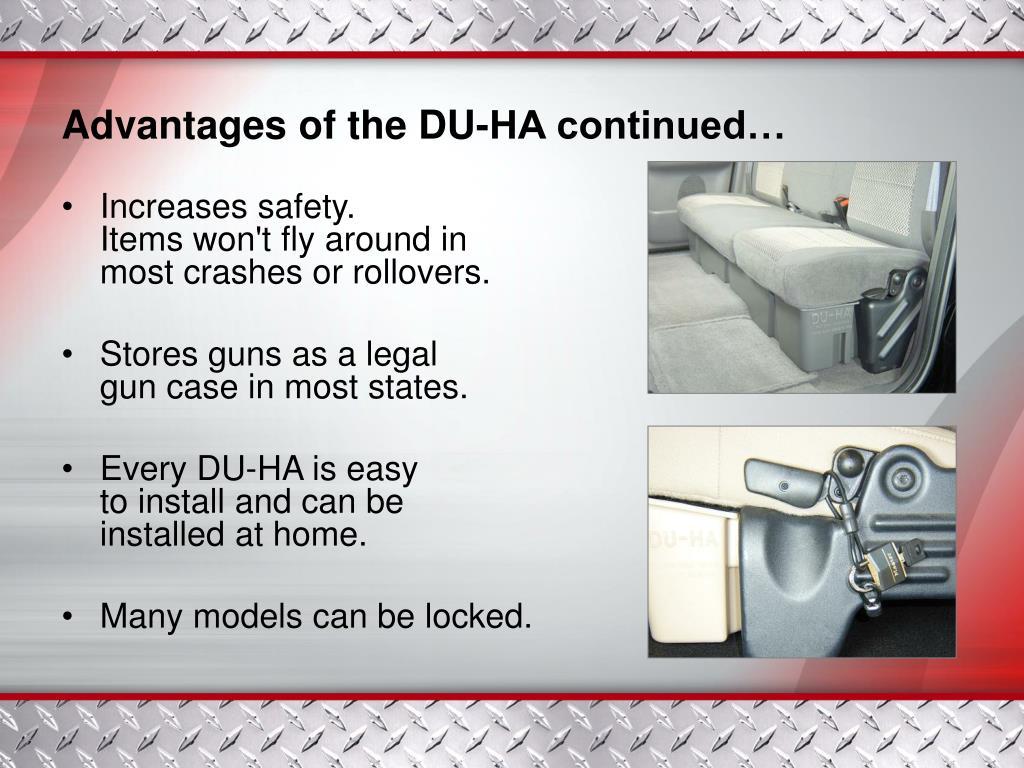 Advantages of the DU-HA continued…