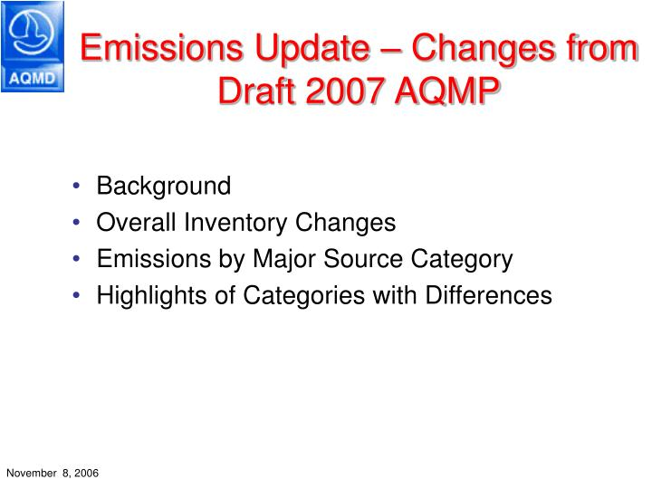 Emissions update changes from draft 2007 aqmp