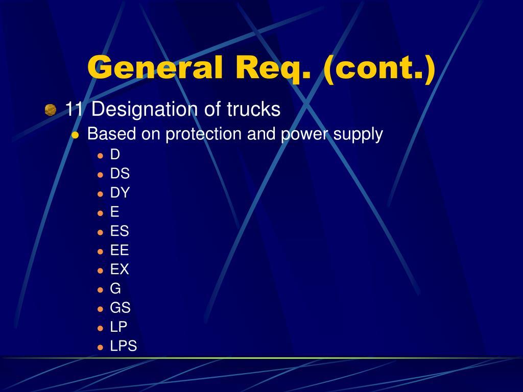 General Req. (cont.)