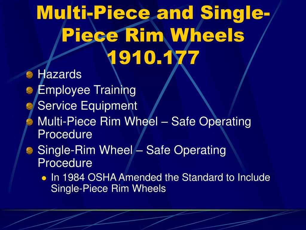 Multi-Piece and Single-Piece Rim Wheels