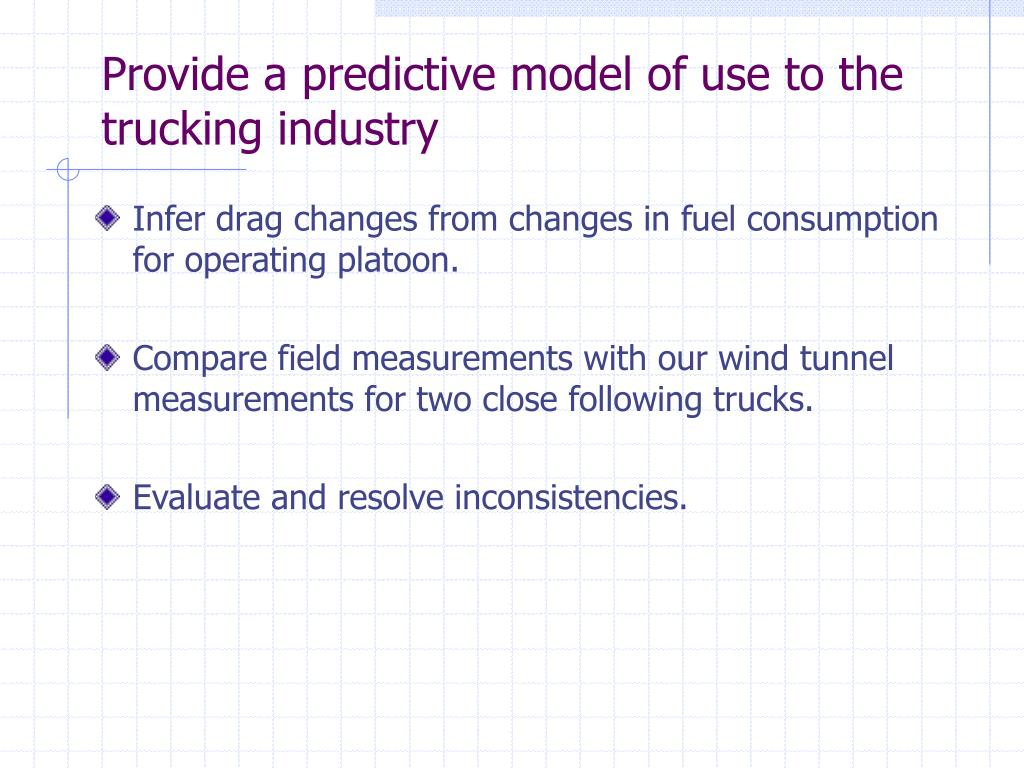 Provide a predictive model of use to the trucking industry