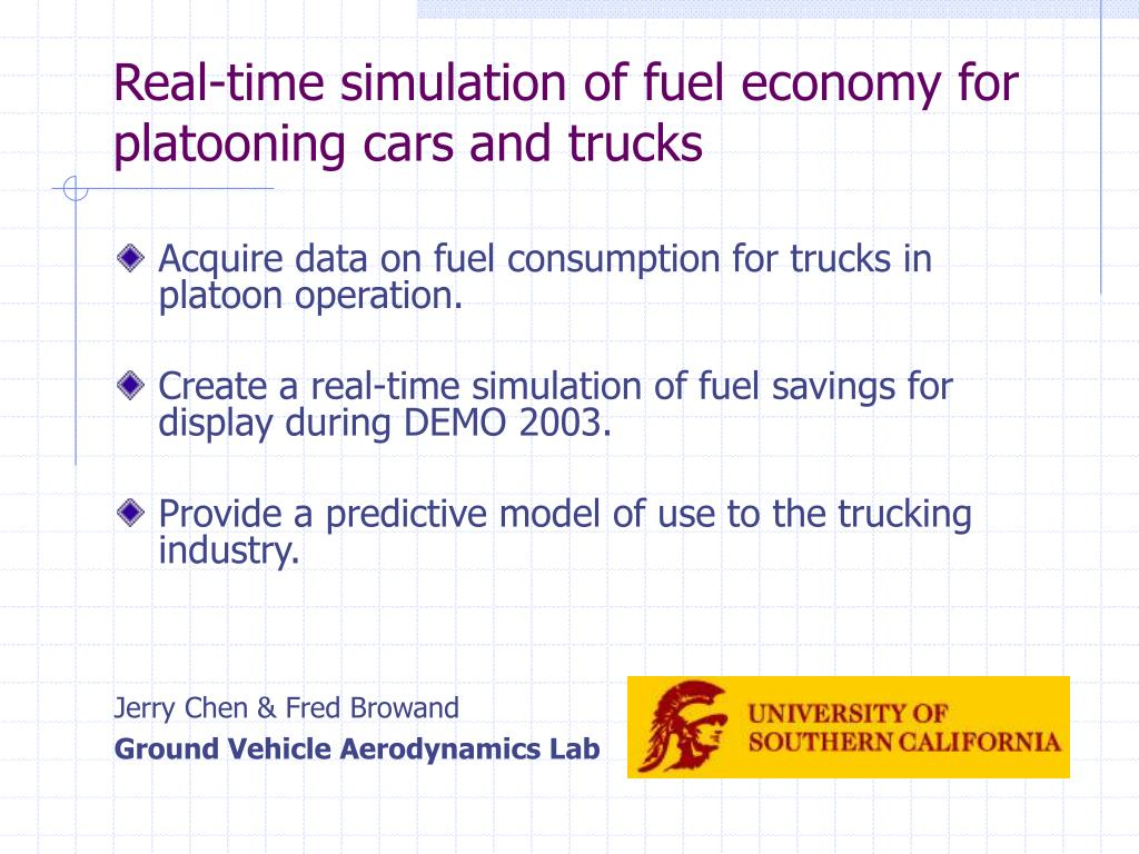 real time simulation of fuel economy for platooning cars and trucks