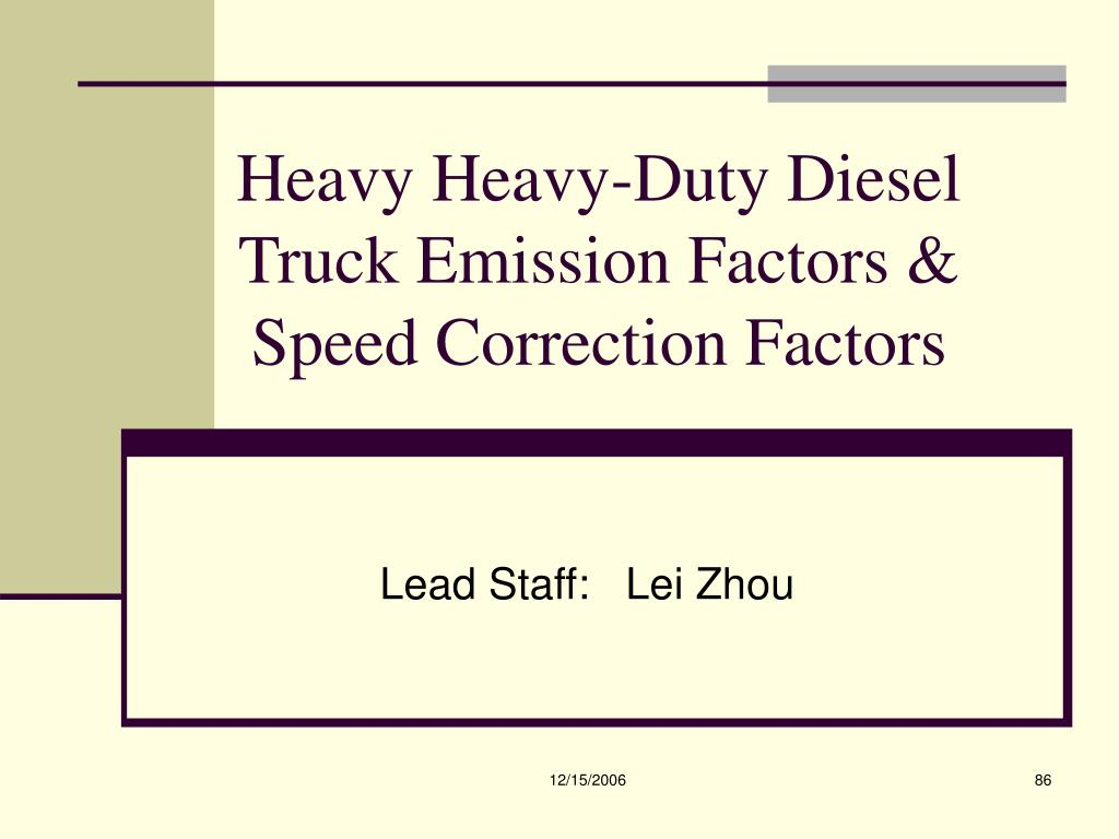 Heavy Heavy-Duty Diesel Truck Emission Factors & Speed Correction Factors