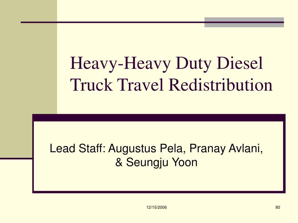 Heavy-Heavy Duty Diesel Truck Travel Redistribution
