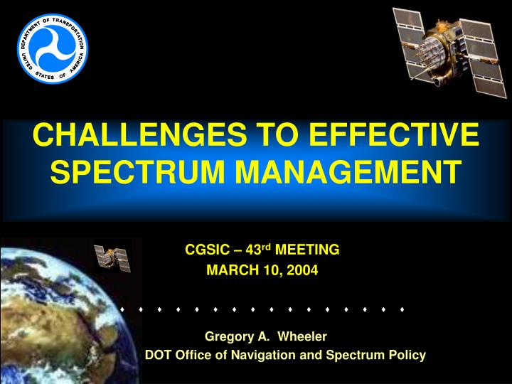 Challenges to effective spectrum management