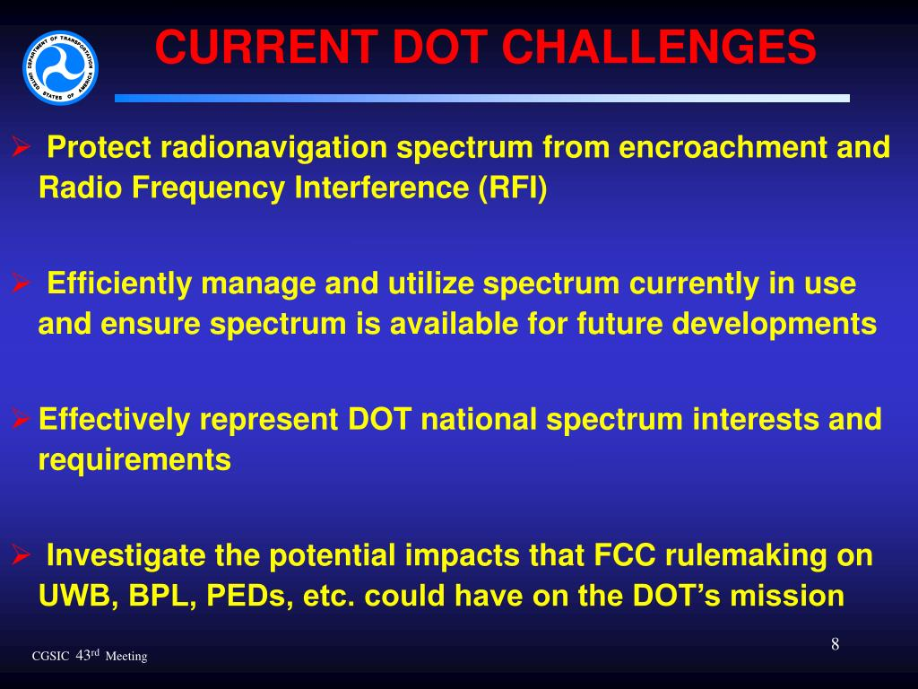 CURRENT DOT CHALLENGES