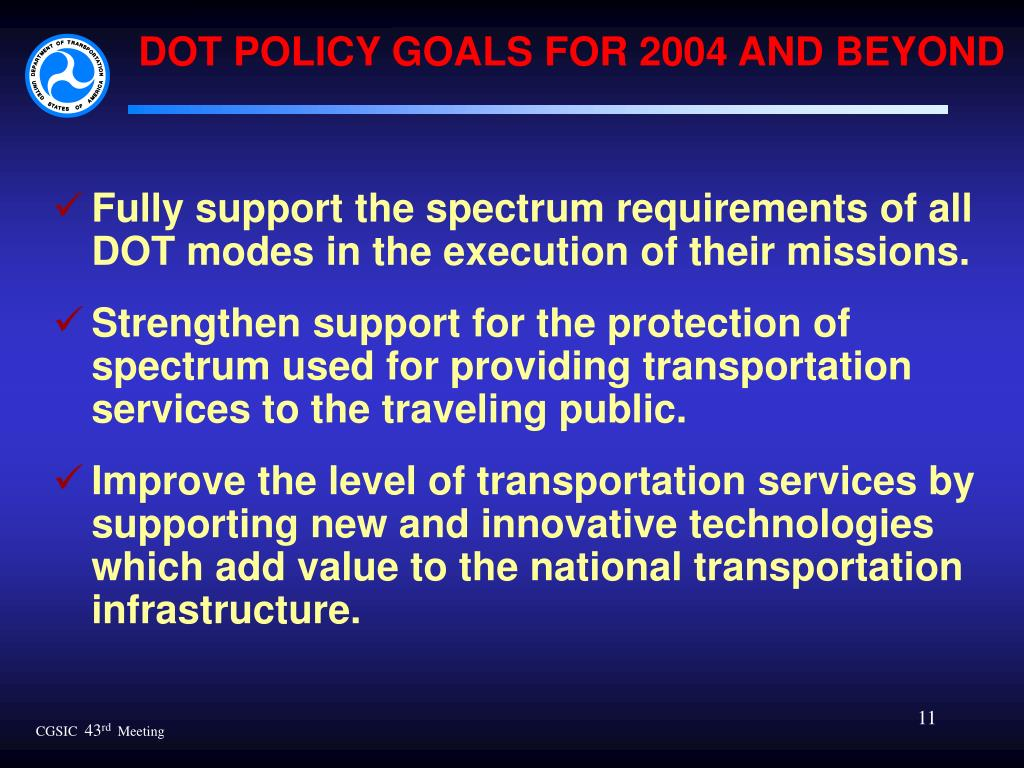 DOT POLICY GOALS FOR 2004 AND BEYOND