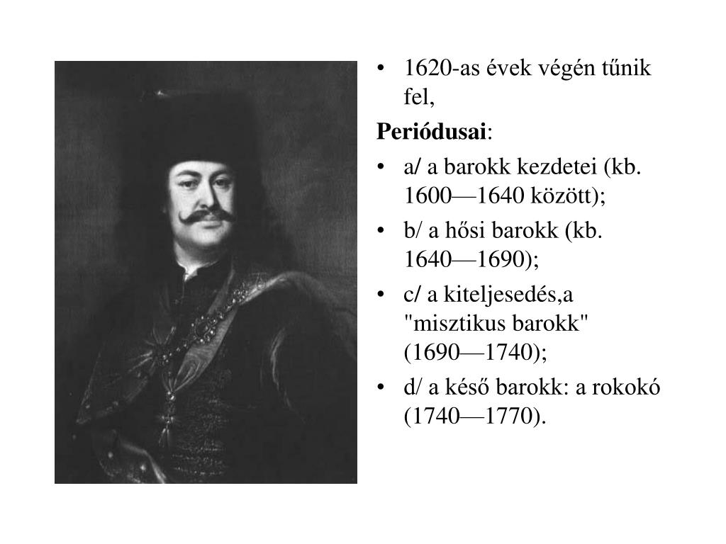 1620-as évek végén tűnik fel,