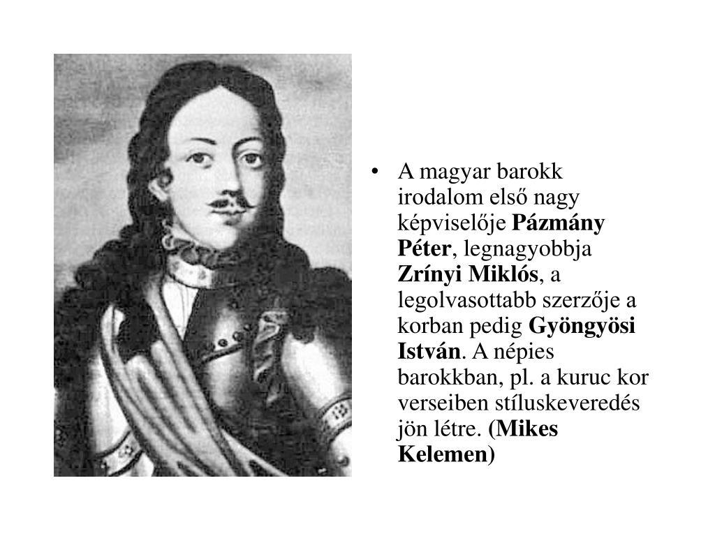 A magyar barokk irodalom első nagy képviselője