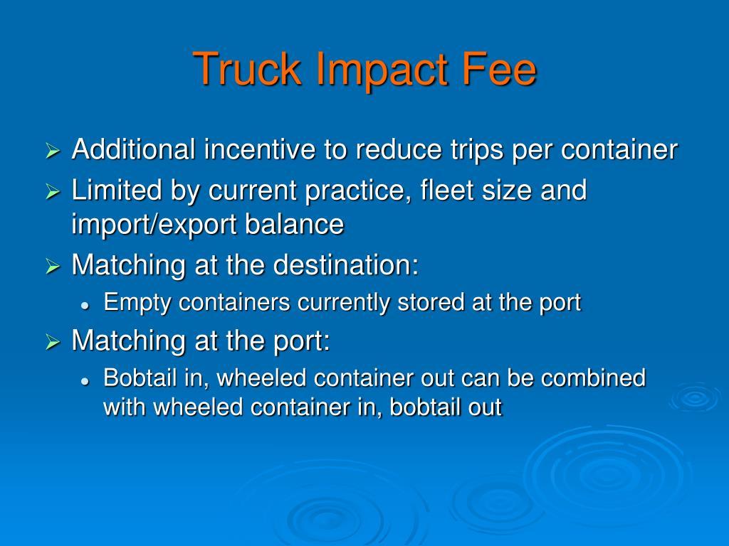 Truck Impact Fee