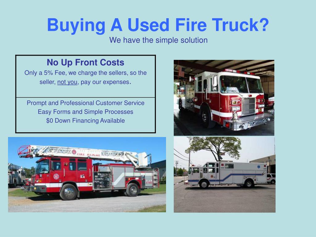 buying a used fire truck we have the simple solution