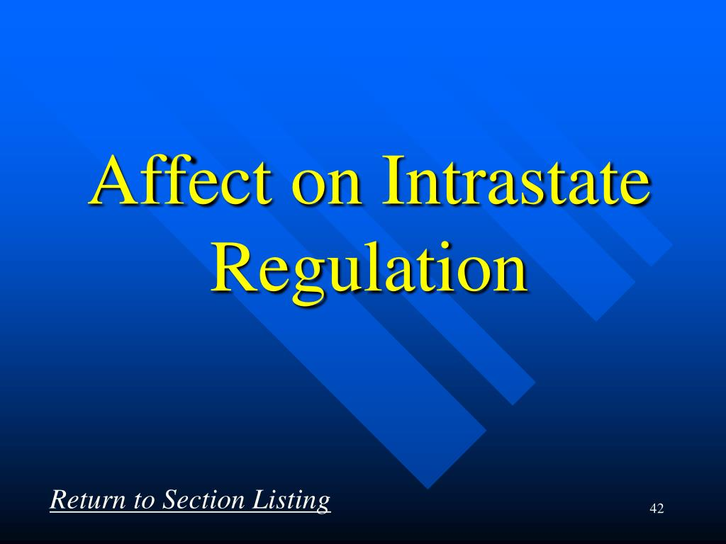 Affect on Intrastate Regulation