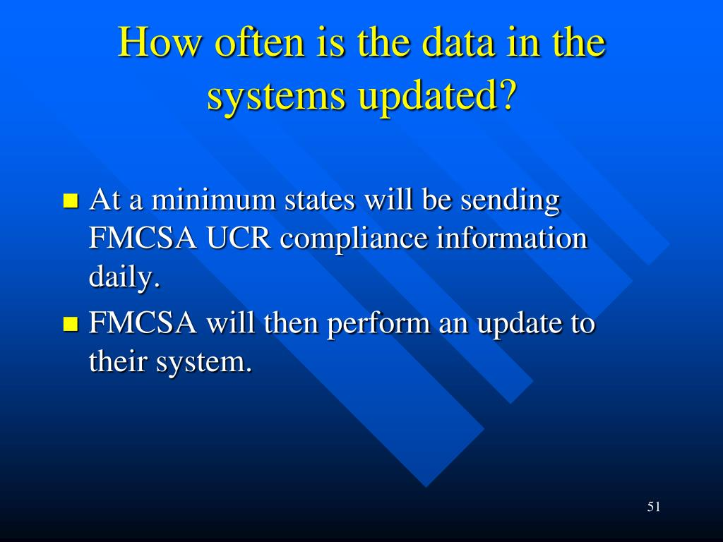 How often is the data in the systems updated?