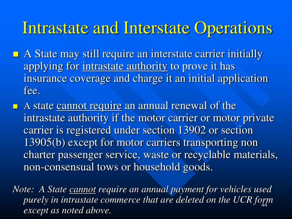 Intrastate and Interstate Operations