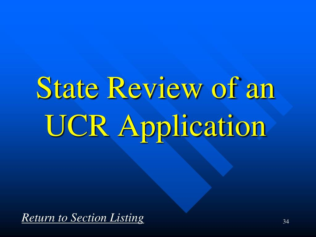 State Review of an UCR Application