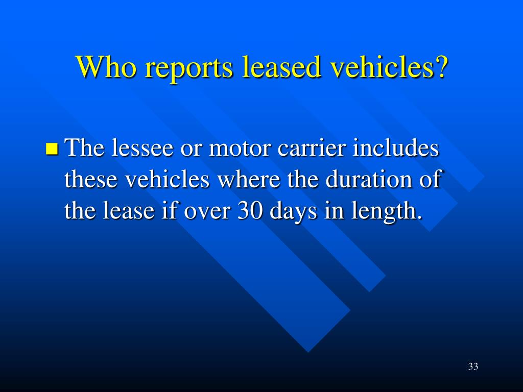Who reports leased vehicles?